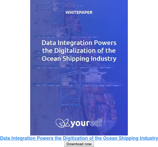 Data Integration Powers the Digitization of the Ocean Shipping Industry  Download now