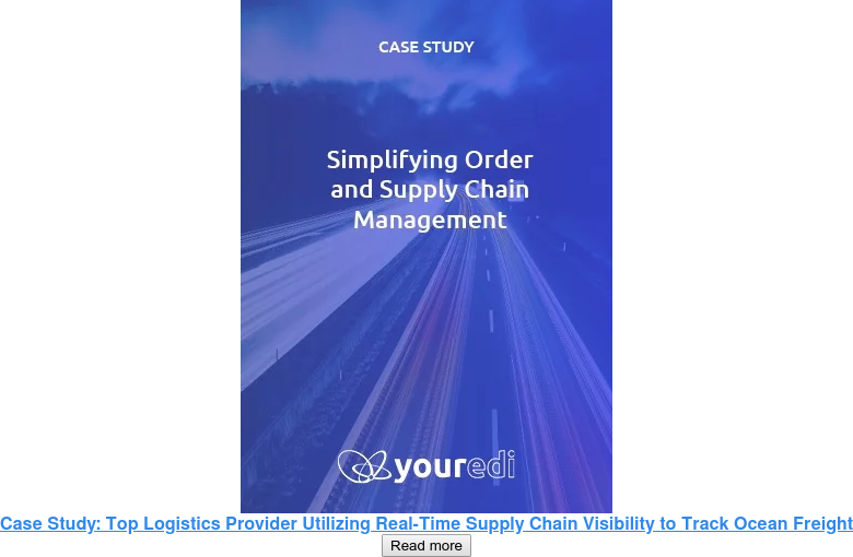 Case Study: Top Logistics Provider Utilizing Real-Time Supply Chain Visibility  to Track Ocean Freight Read more
