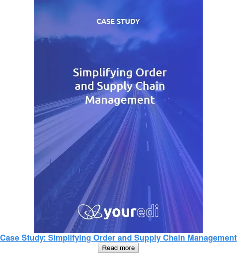 Case Study: Simplifying Order and Supply Chain Management Read more
